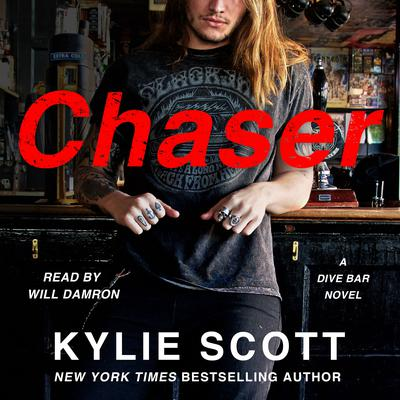 Chaser: A Dive Bar Novel Audiobook, by Kylie Scott