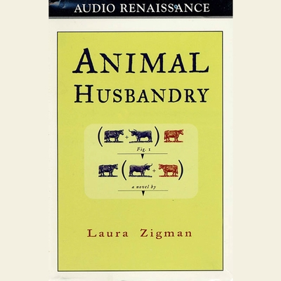 Animal Husbandry (Abridged) Audiobook, by Laura Zigman