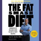 The Fat Smash Diet: The Last Diet Youll Ever Need Audiobook, by Ian K. Smith