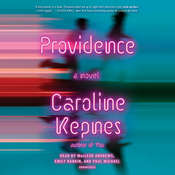 Providence: A Novel Audiobook, by Caroline Kepnes