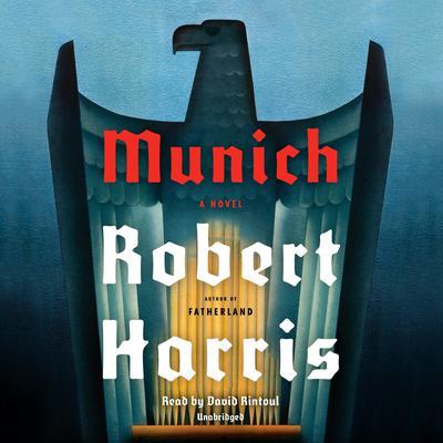 Munich: A novel Audiobook, by Robert Harris