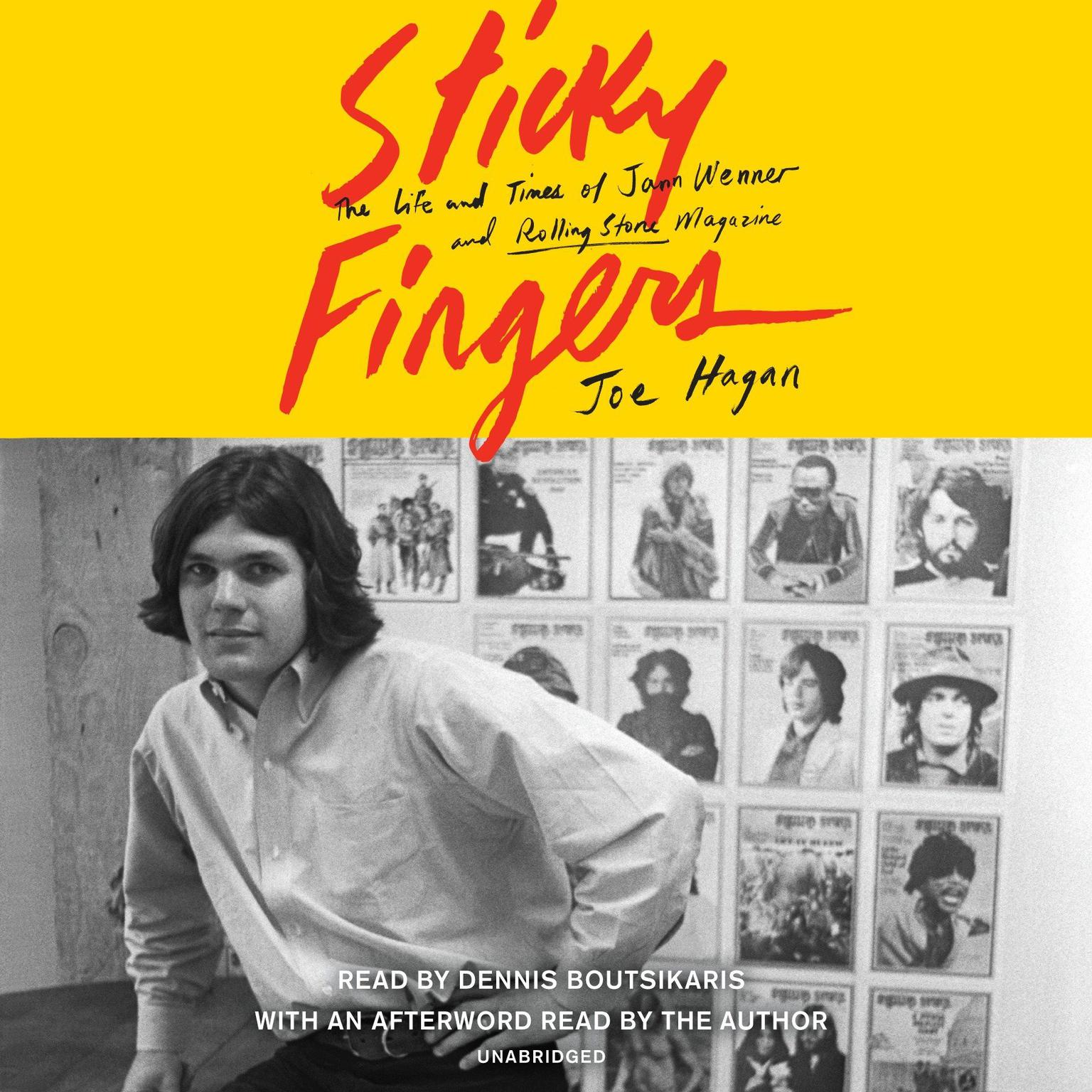 Sticky Fingers: The Life and Times of Jann Wenner and Rolling Stone Magazine Audiobook, by Joe Hagan