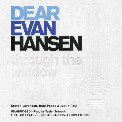 Dear Evan Hansen: Through the Window Audiobook, by Steven Levenson