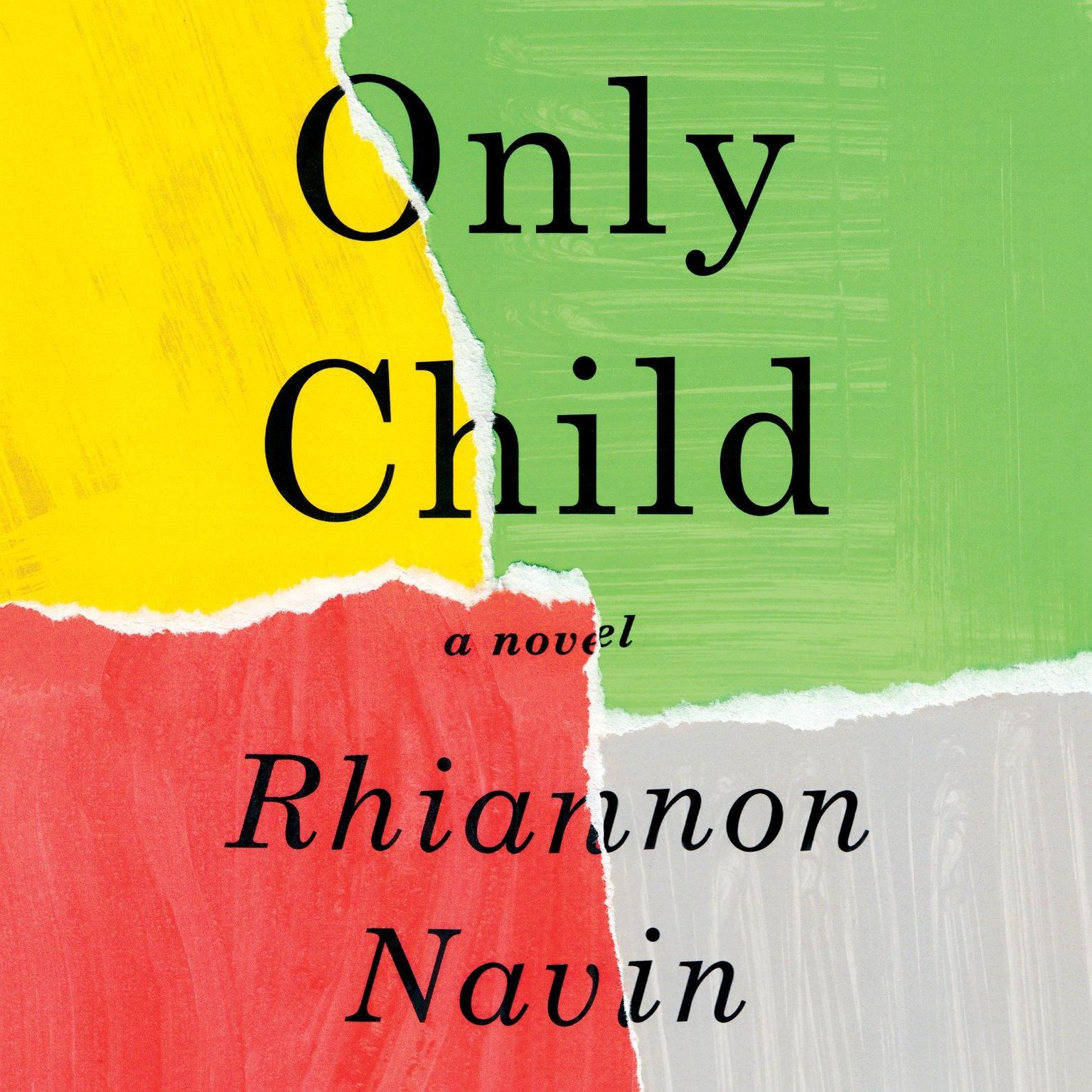 Only Child: A novel Audiobook, by Rhiannon Navin