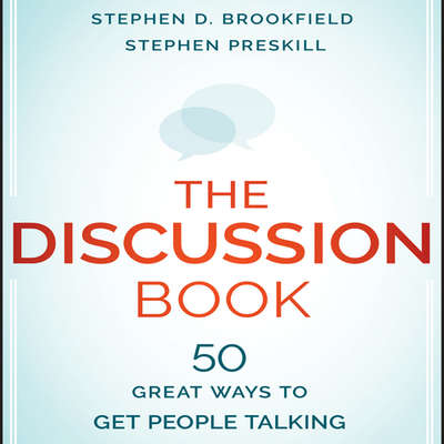 The Discussion Book: The Discussion Book Audiobook, by Stephen D. Brookfield