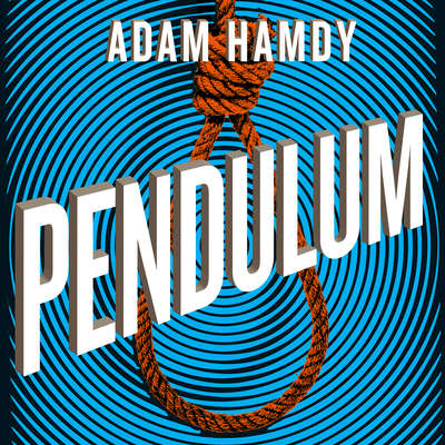 Pendulum Audiobook, by Adam Hamdy