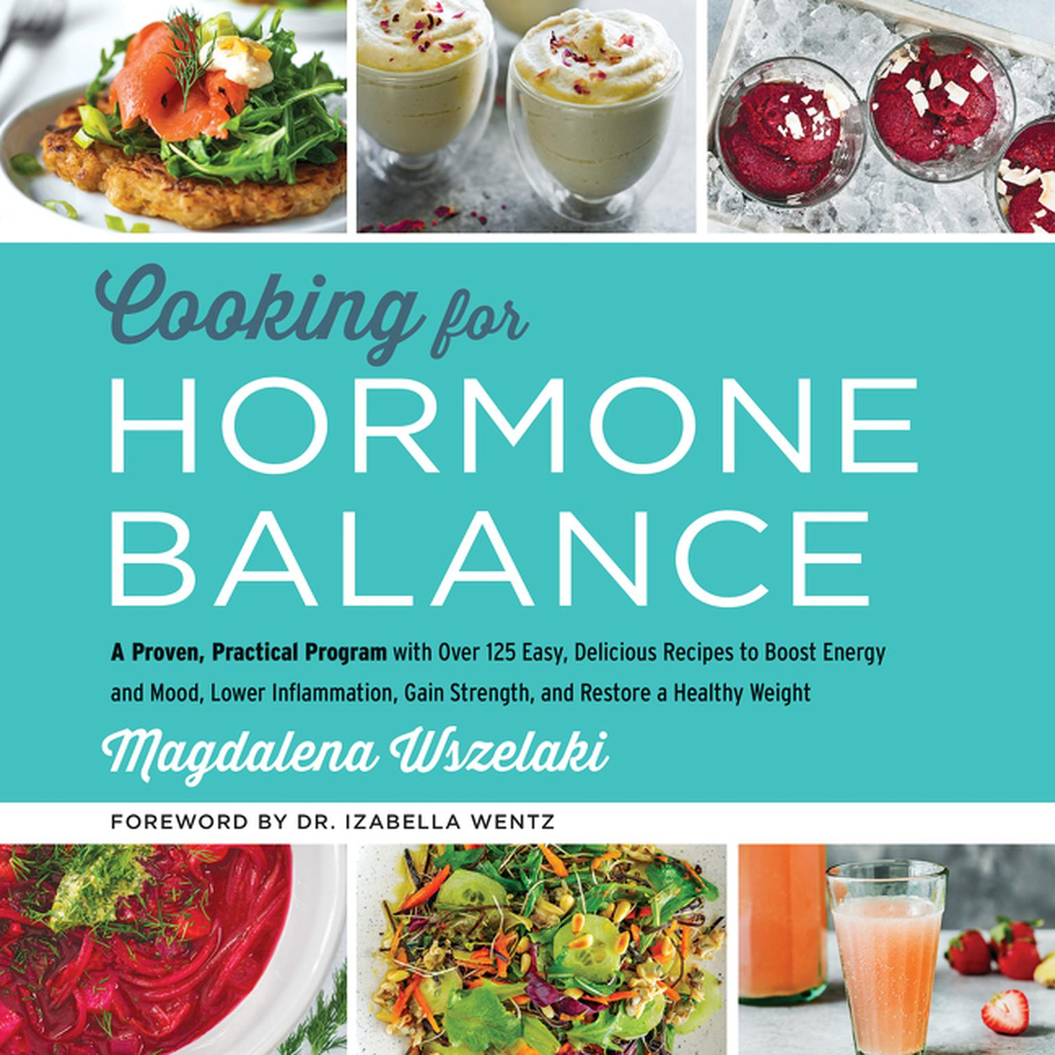 Cooking for hormone balance audiobook listen instantly extended audio sample cooking for hormone balance a proven practical program with over 125 easy delicious forumfinder Gallery