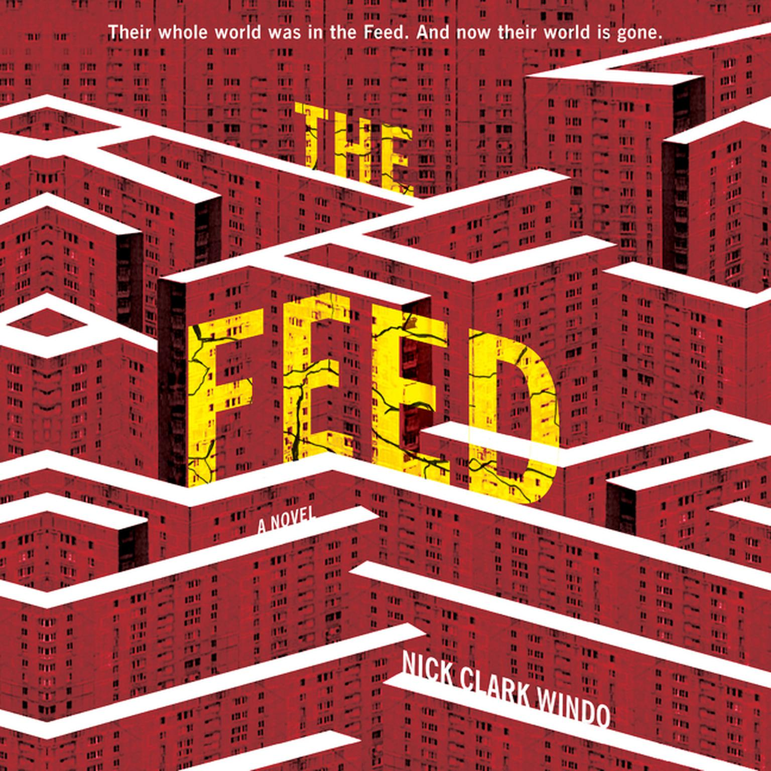 Printable The Feed: A Novel Audiobook Cover Art
