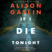 If I Die Tonight: A Novel Audiobook, by Alison Gaylin