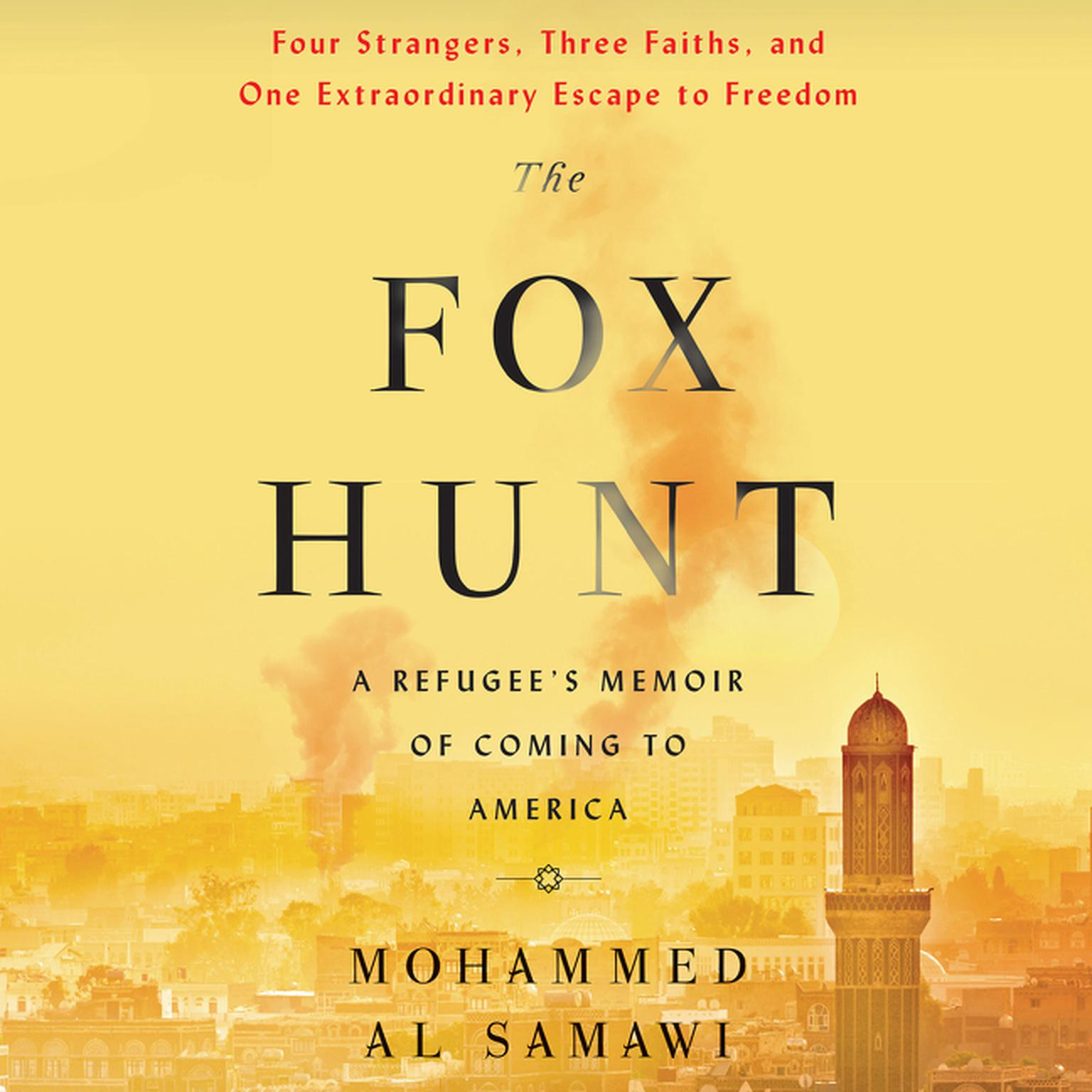 Printable The Fox Hunt: A Refugee's Memoir of Coming to America Audiobook Cover Art