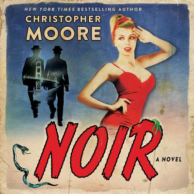 Noir: A Novel Audiobook, by Christopher Moore