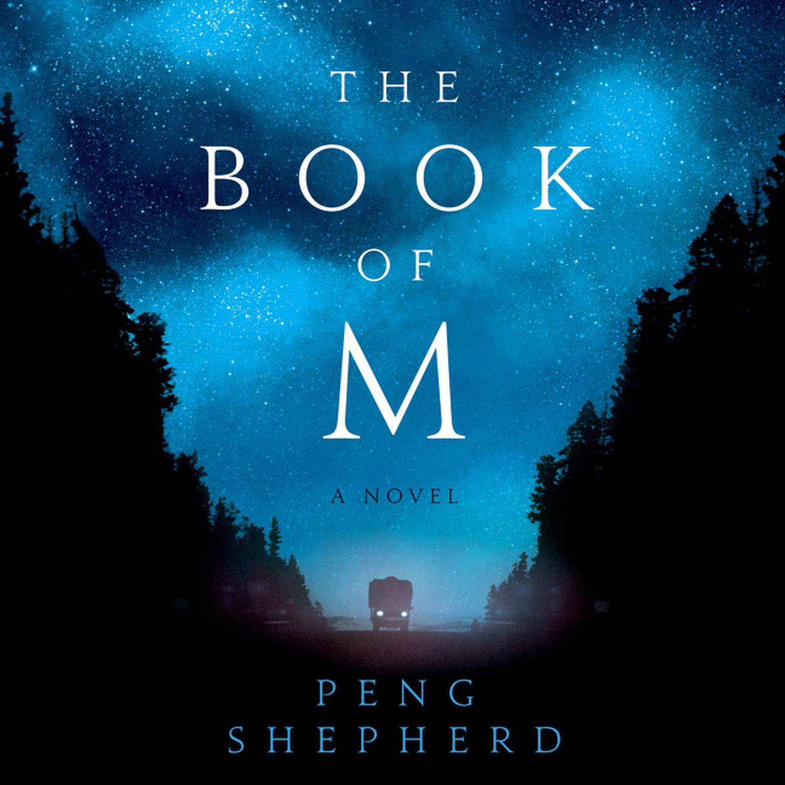 Printable The Book of M: A Novel Audiobook Cover Art