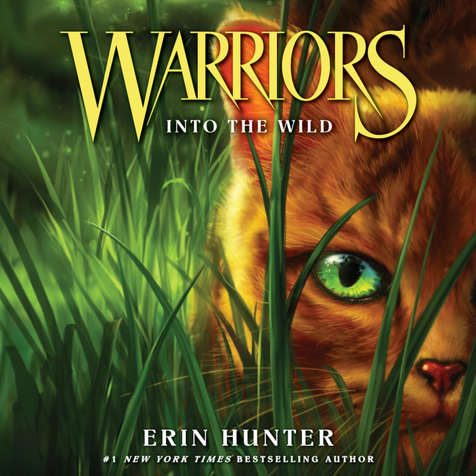 Warriors The New Prophecy Book 5: Warriors #1: Into The Wild - Audiobook