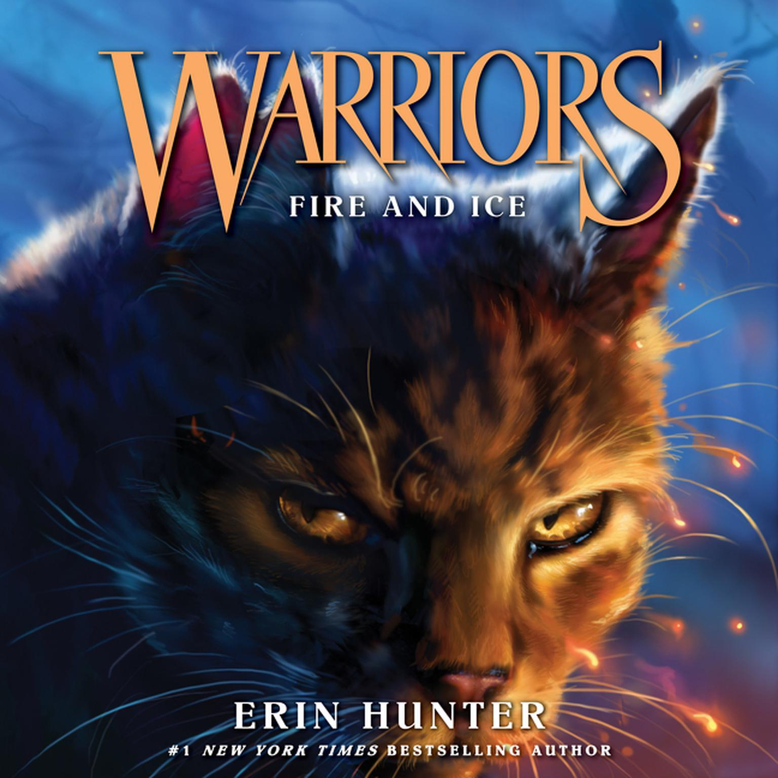Warriors Book Series Review: Warriors #2: Fire And Ice - Audiobook