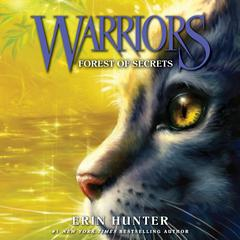 Warriors #3: Forest of Secrets Audiobook, by Erin Hunter