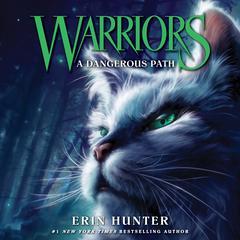 Warriors #5: A Dangerous Path Audiobook, by Erin Hunter