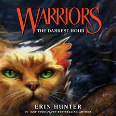 Warriors #6: The Darkest Hour Audiobook, by Erin Hunter
