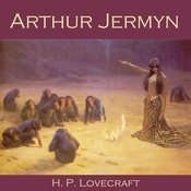 Arthur Jermyn Audiobook, by H. P. Lovecraft