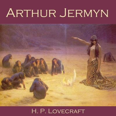 Arthur Jermyn Audiobook, by H. P. Lovecraft