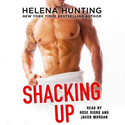 Shacking Up Audiobook, by