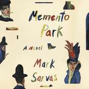 Memento Park: A Novel Audiobook, by Mark Sarvas