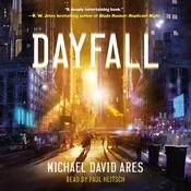 Dayfall: A Novel Audiobook, by Michael David Ares