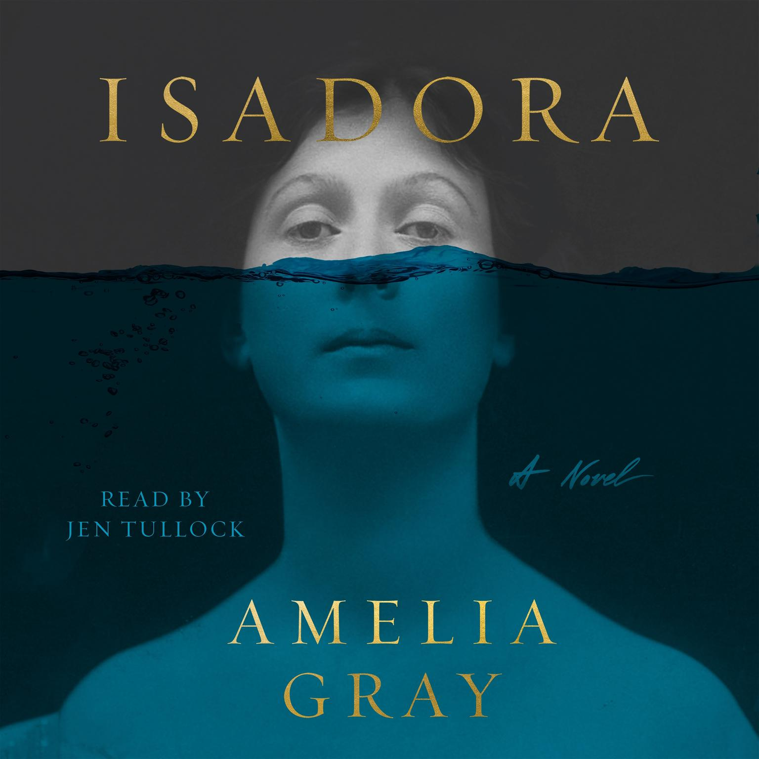 Isadora: A Novel Audiobook, by Amelia Gray