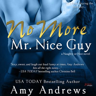 No More Mr. Nice Guy Audiobook, by Amy Andrews