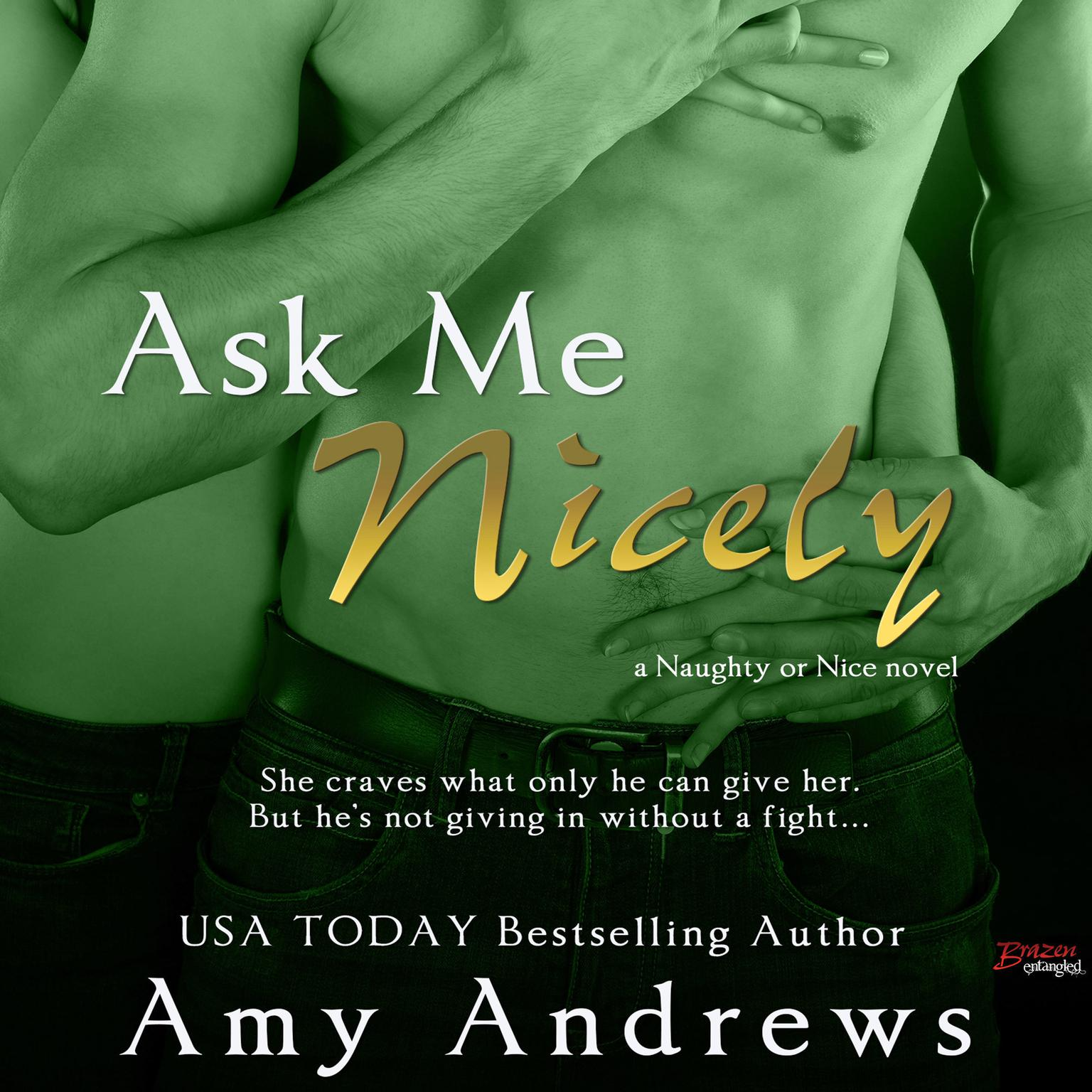 Ask Me Nicely Audiobook, by Amy Andrews