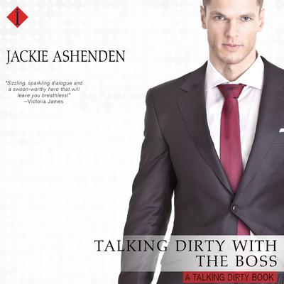 Talking Dirty with the Boss Audiobook, by Jackie Ashenden