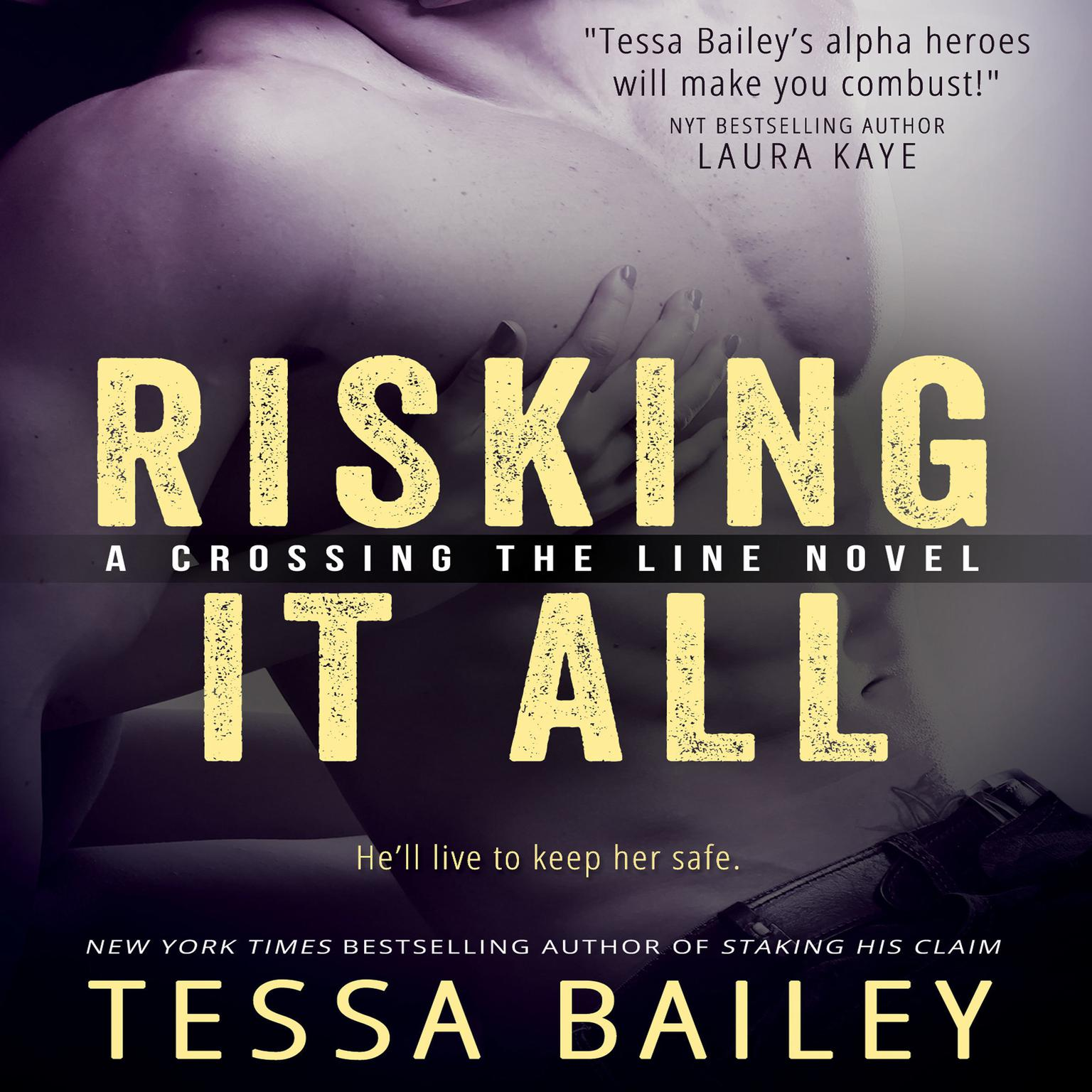 Risking It All Audiobook, by Tessa Bailey