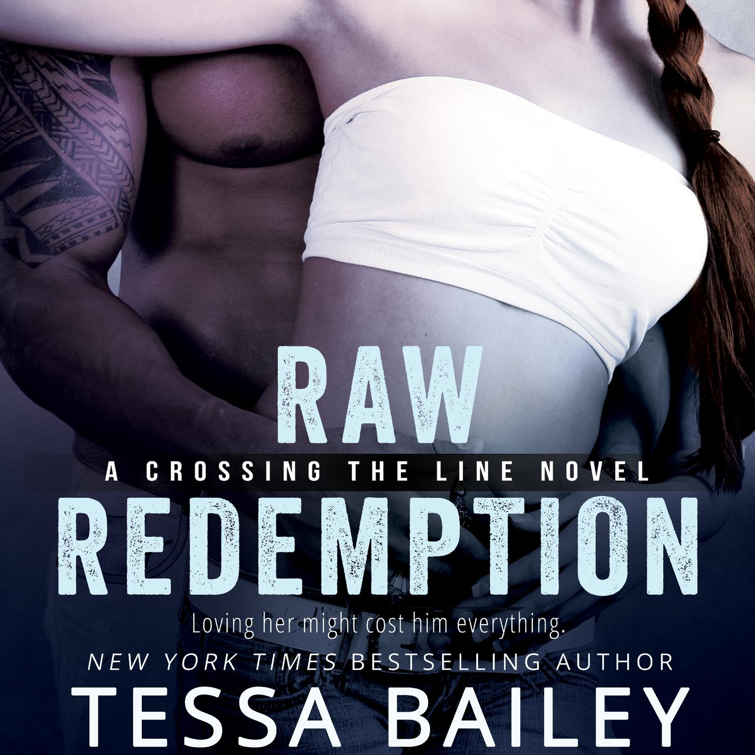 Raw Redemption Audiobook, by Tessa Bailey