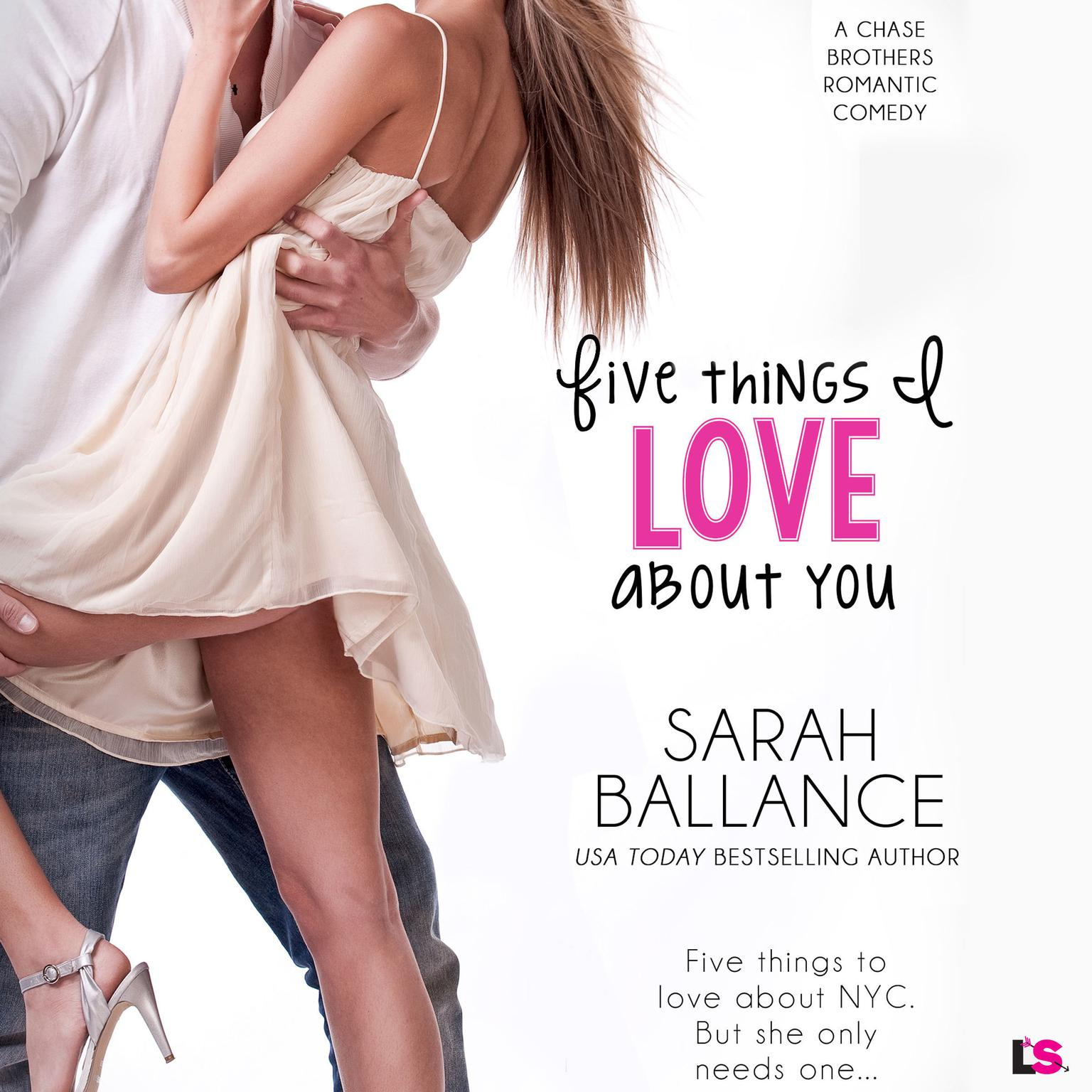 Five Things I Love About You Audiobook, by Sarah Ballance