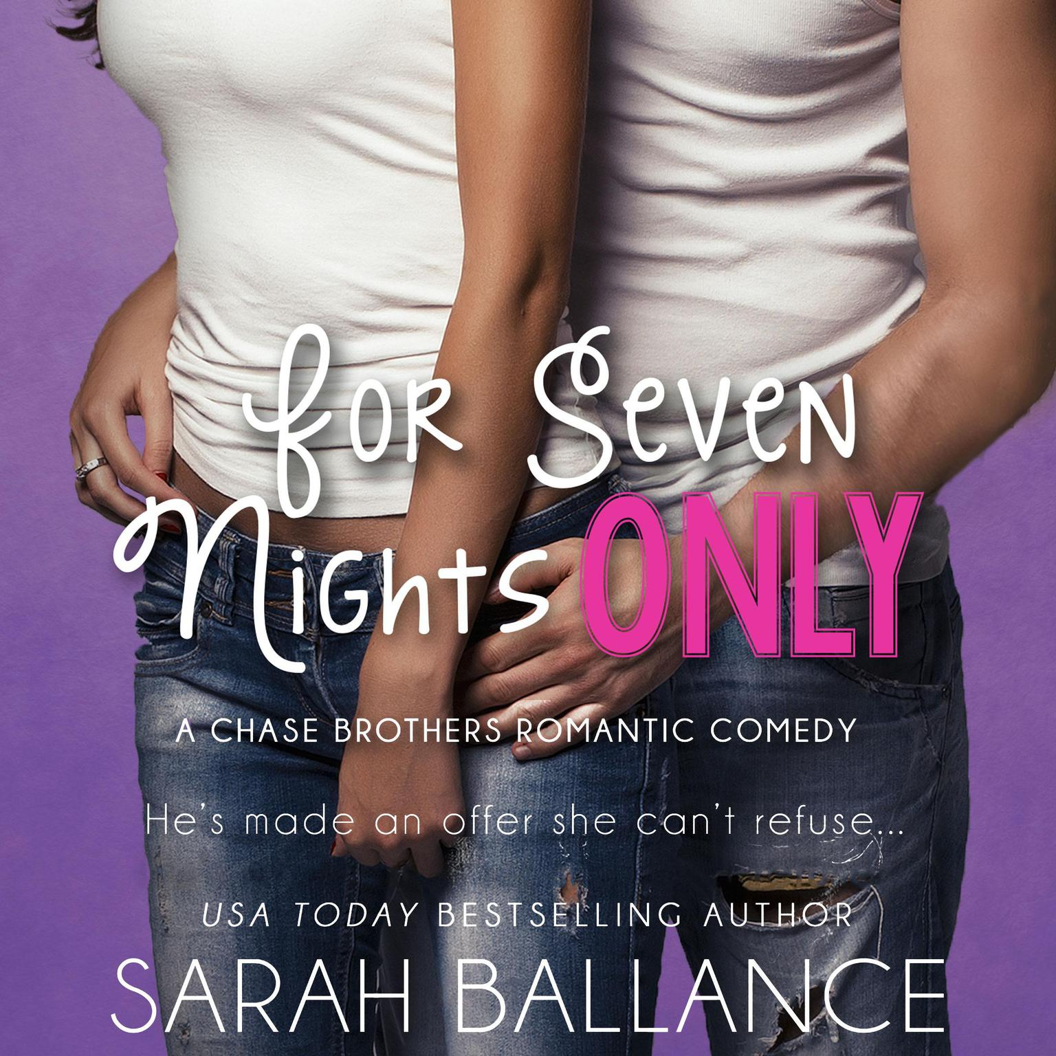 For Seven Nights Only Audiobook, by Sarah Ballance