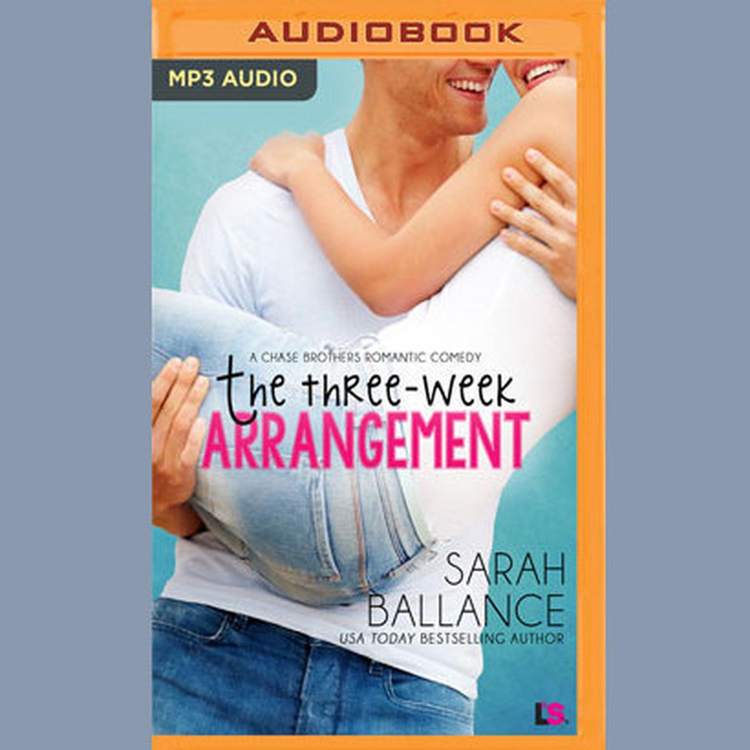 The Three Week Arrangement Audiobook, by Sarah Ballance