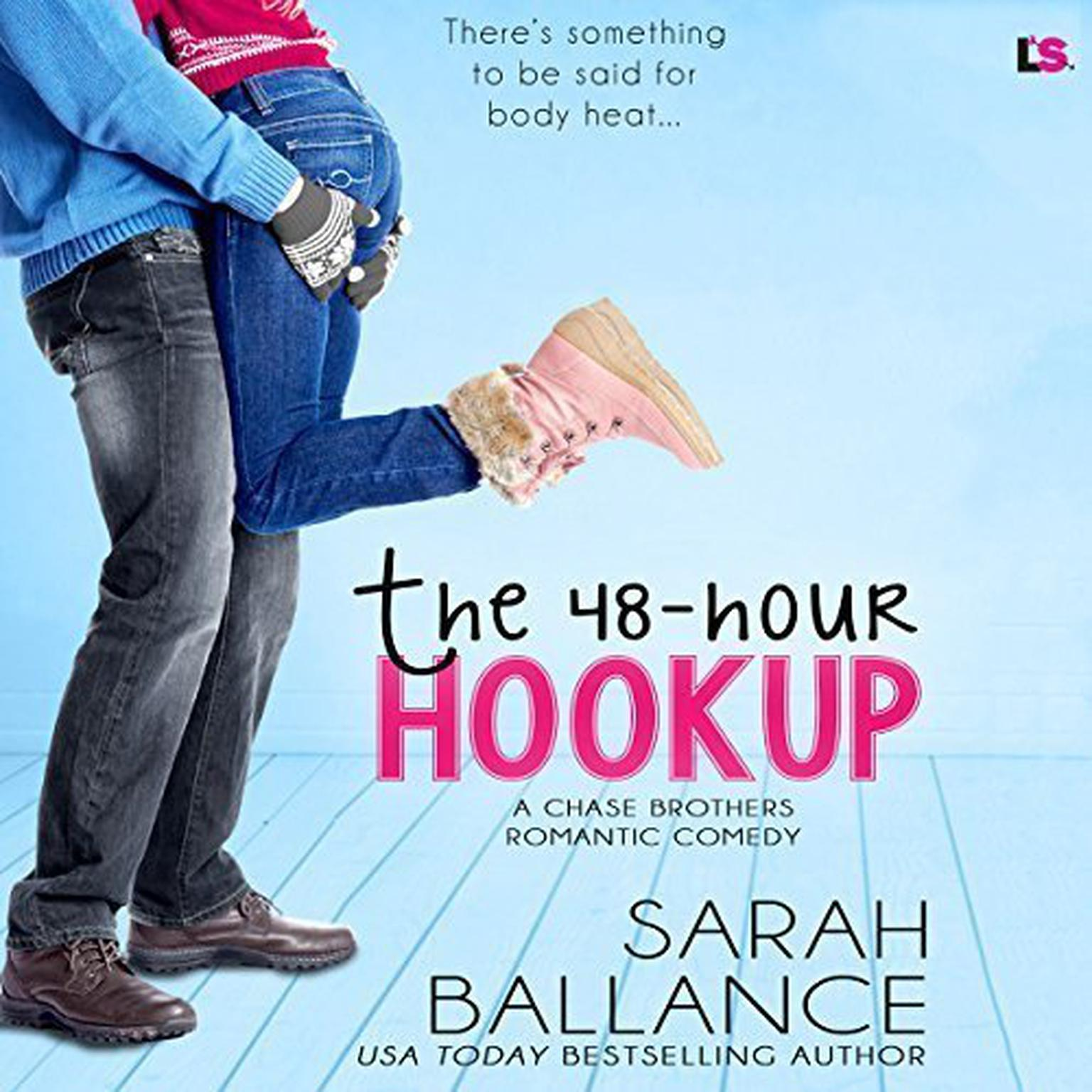The 48-Hour Hookup Audiobook, by Sarah Ballance