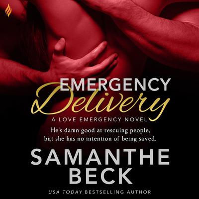 Emergency Delivery Audiobook, by Samanthe Beck