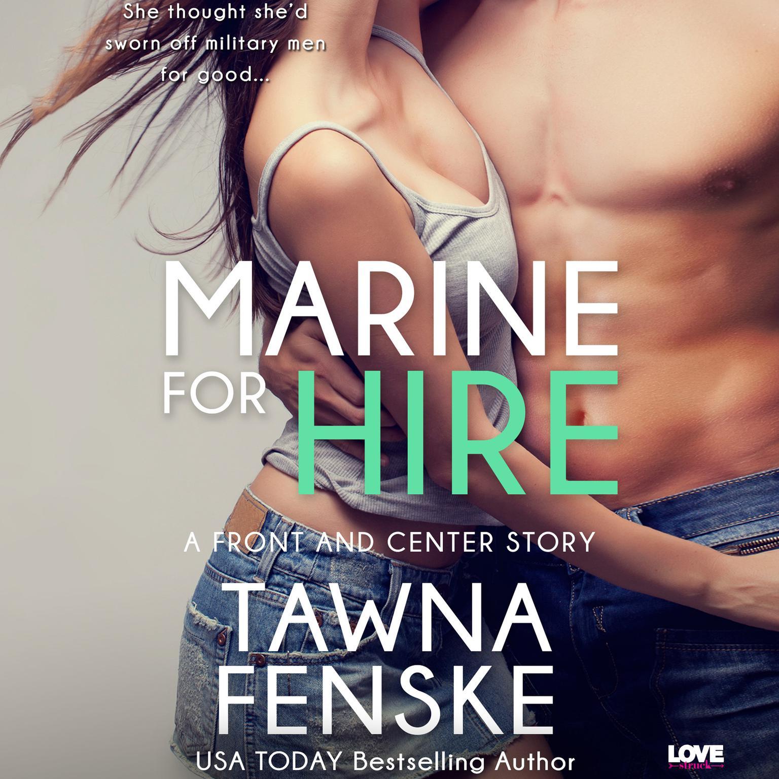 Marine for Hire Audiobook, by Tawna Fenske