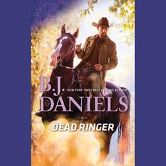 Dead Ringer Audiobook, by B. J. Daniels