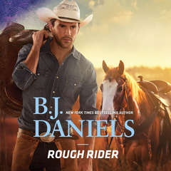 Rough Rider Audiobook, by B. J. Daniels