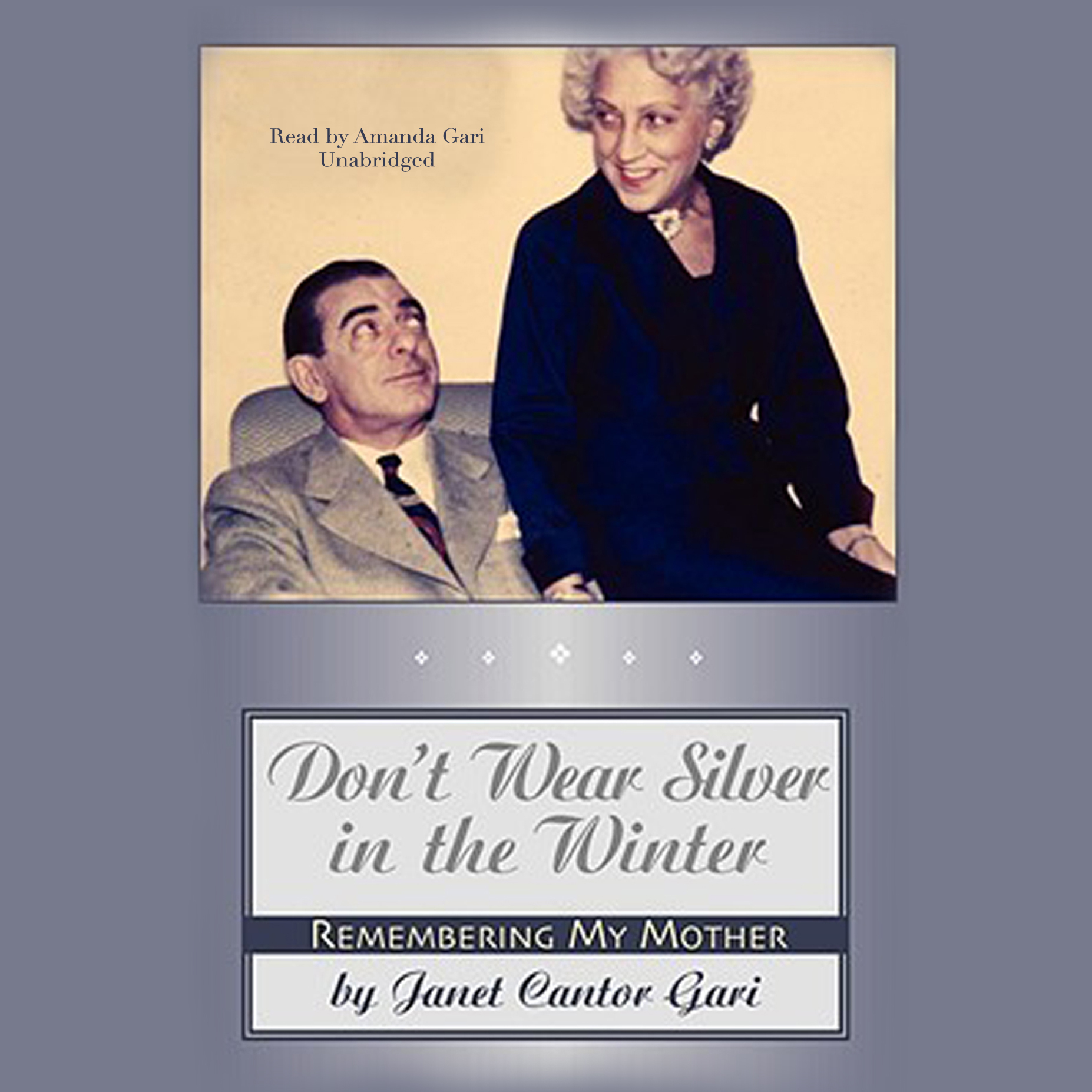 Printable Don't Wear Silver in the Winter: Remembering My Mother Audiobook Cover Art