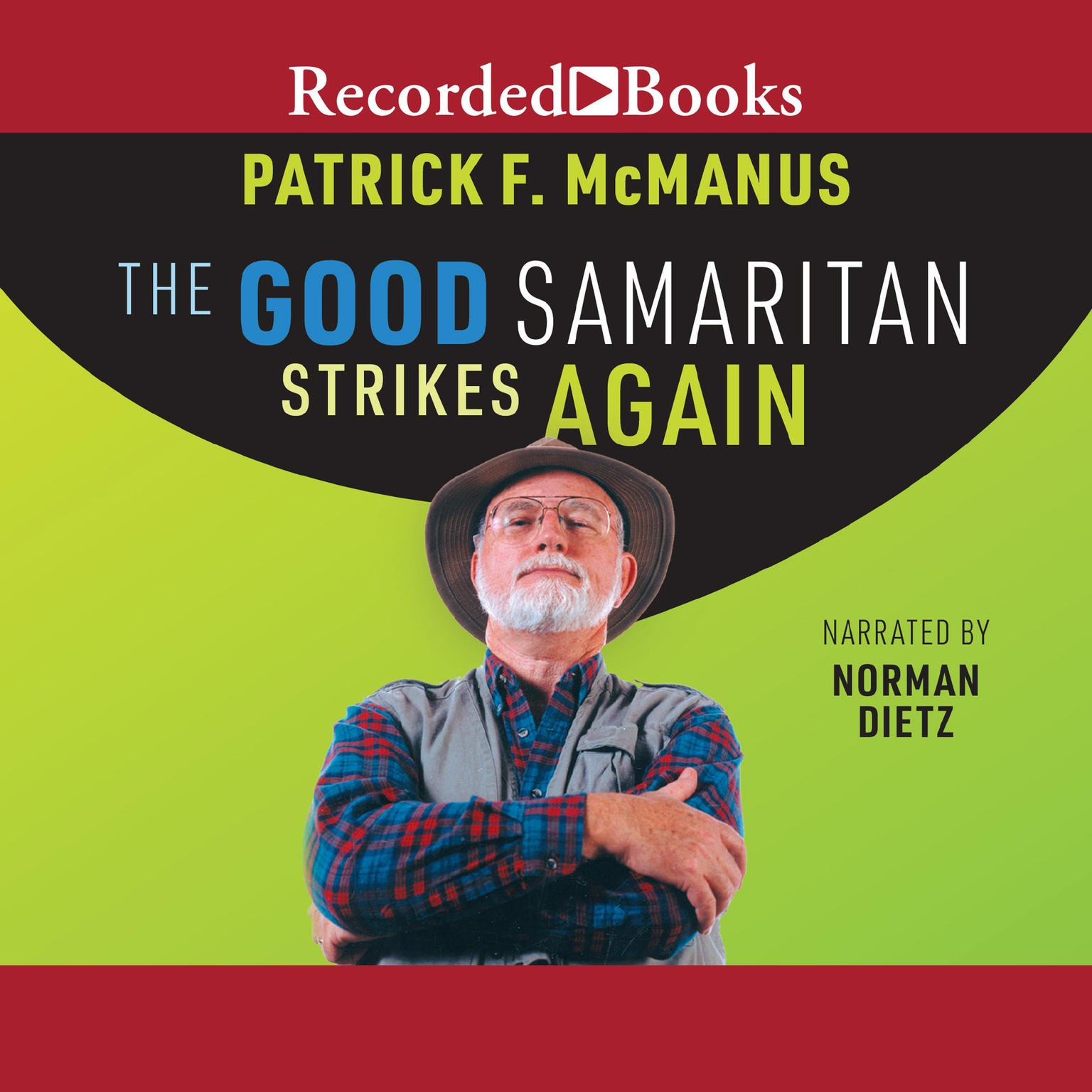 The Good Samaritan Strikes Again Audiobook, by Patrick F. McManus