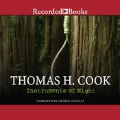 Instruments of Night Audiobook, by Thomas H. Cook