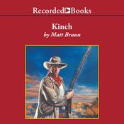 Kinch Audiobook, by Matt Braun