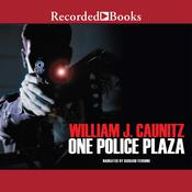 One Police Plaza Audiobook, by William Caunitz