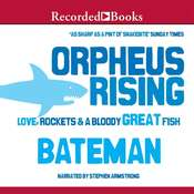 Orpheus Rising Audiobook, by Colin Bateman