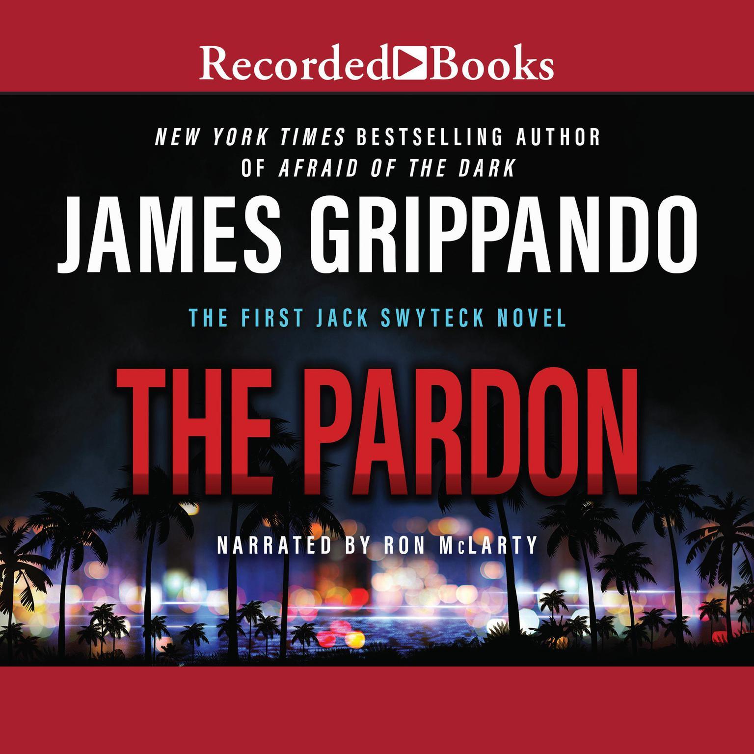 The Pardon Audiobook, by James Grippando