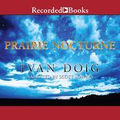 Prairie Nocturne Audiobook, by Ivan Doig