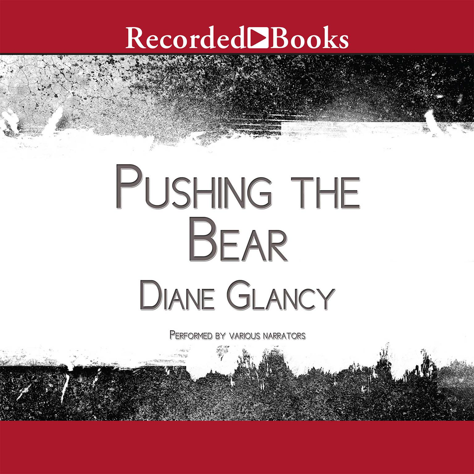 Printable Pushing the Bear: A Novel of the Trail of Tears Audiobook Cover Art