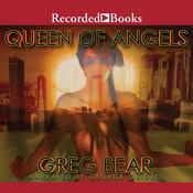Queen of Angels Audiobook, by Greg Bear